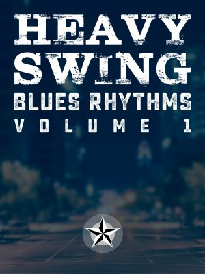 Heavy Swing Blues Rhythms - Volume 1