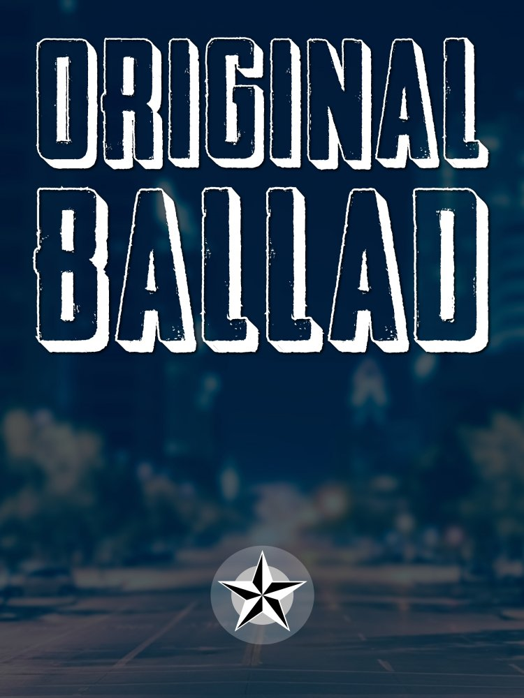 Original Ballad