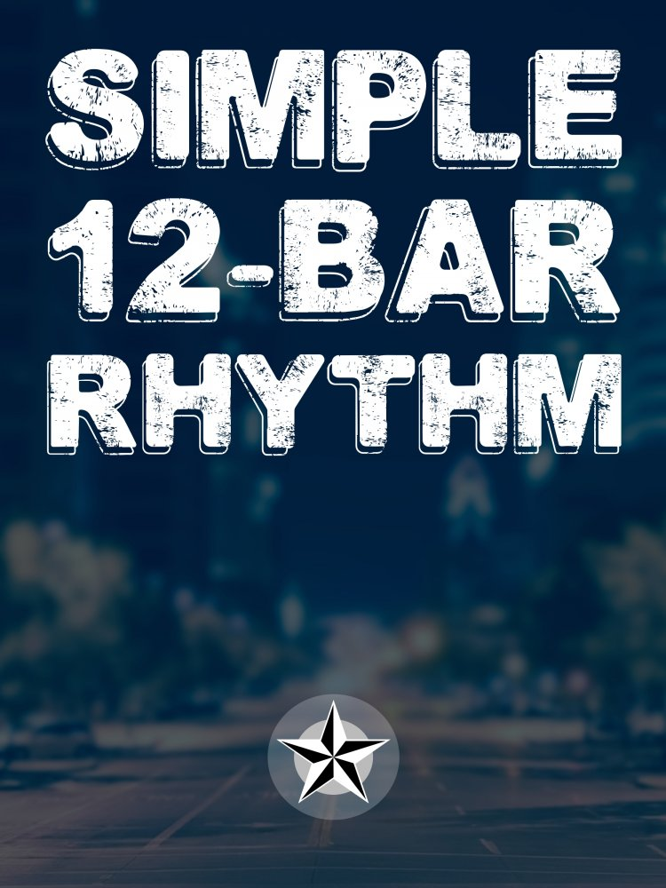 Simple 12-Bar Rhythm