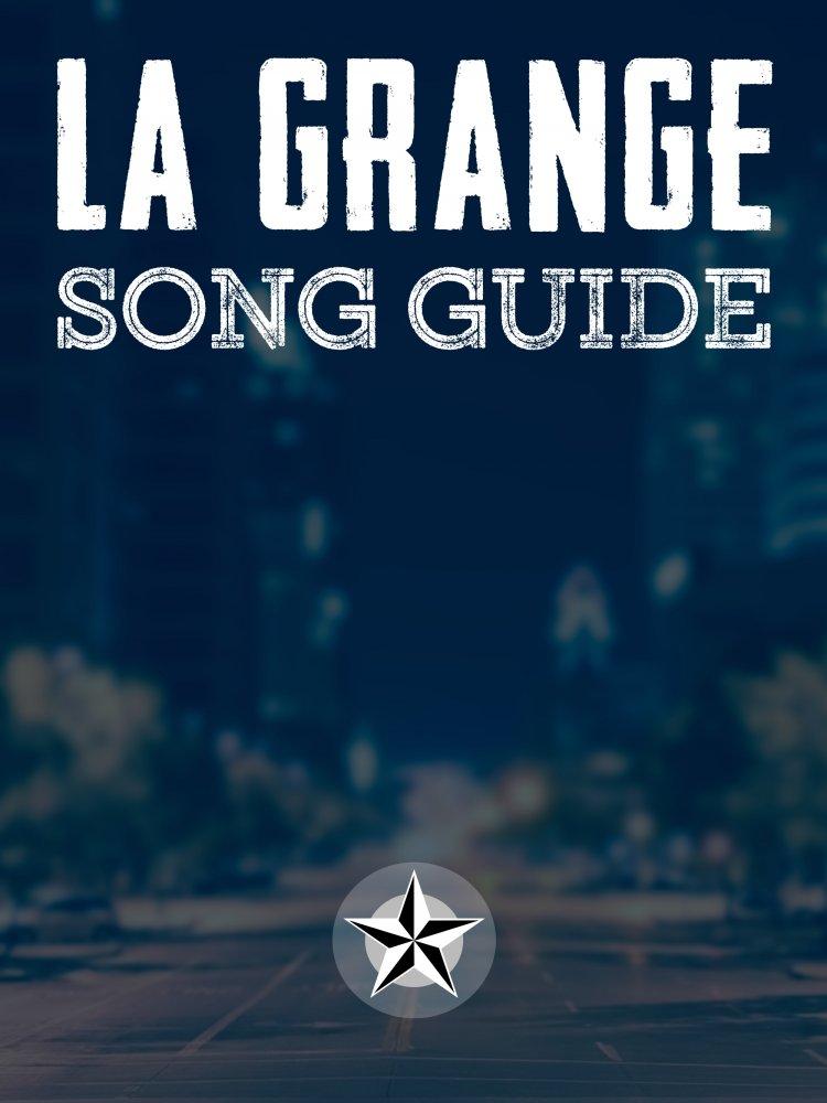 La Grange Song Guide
