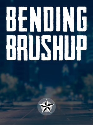 Bending Brushup