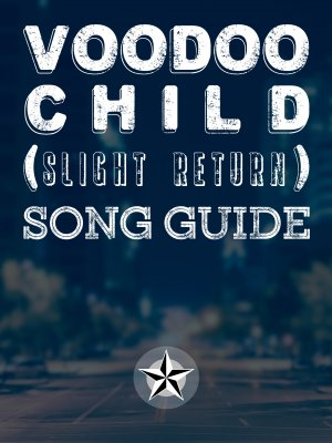 Voodoo Child (Slight Return) Song Guide