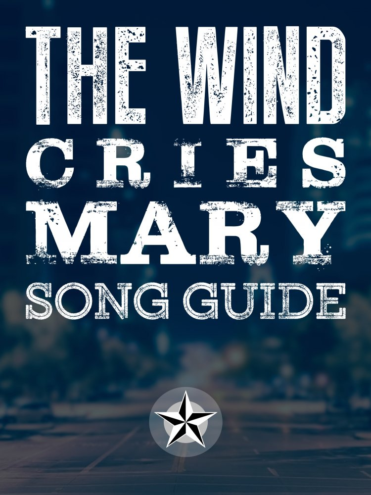 The Wind Cries Mary Song Guide