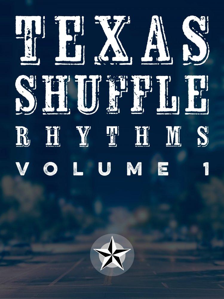 Texas Shuffle Rhythms - Vol. 1
