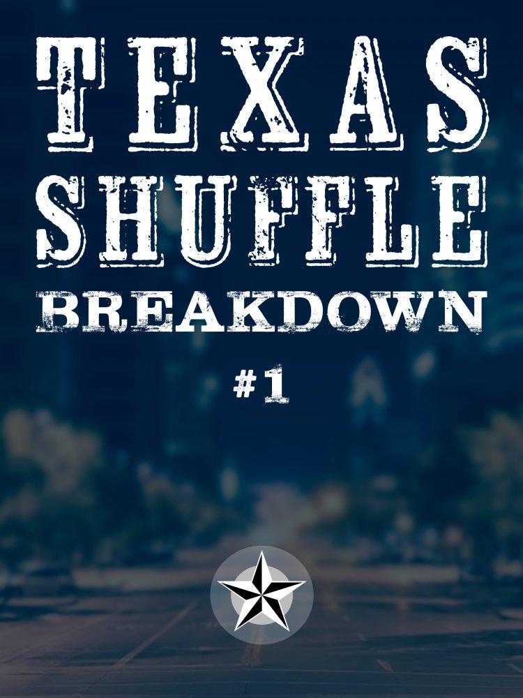 Texas Shuffle Breakdown #1