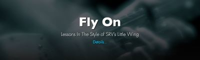 "Presenting ""Fly On"" - In The Style Of SRV's Little Wing"