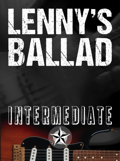 Lenny's Ballad: Intermediate Lesson