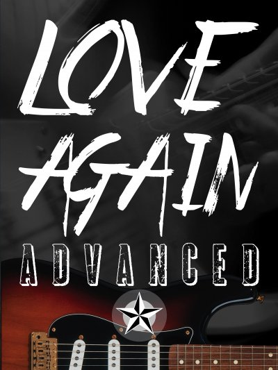 Love Again: Advanced Lesson