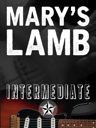 Mary's Lamb: Intermediate Lesson