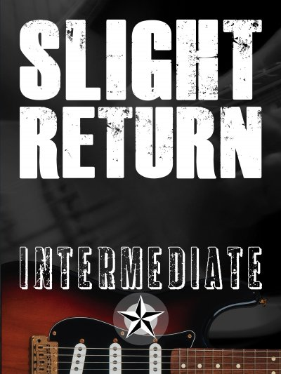 Slight Return: Intermediate Lesson