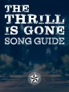 The Thrill Is Gone Song Guide