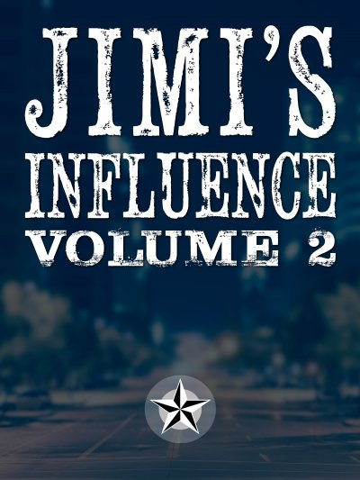 Jimi's Influence Volume 2