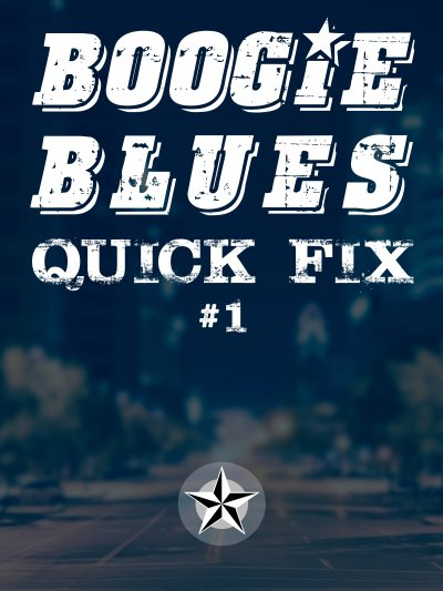 Boogie Blues Quick Fix #1