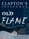 Clapton's Influence: Old Flame